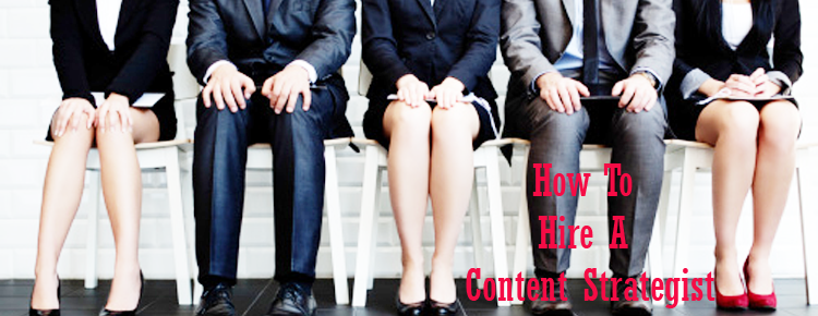 how-to-hire-a-content-strategist