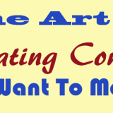The Art Of Creating Content You Want To Master