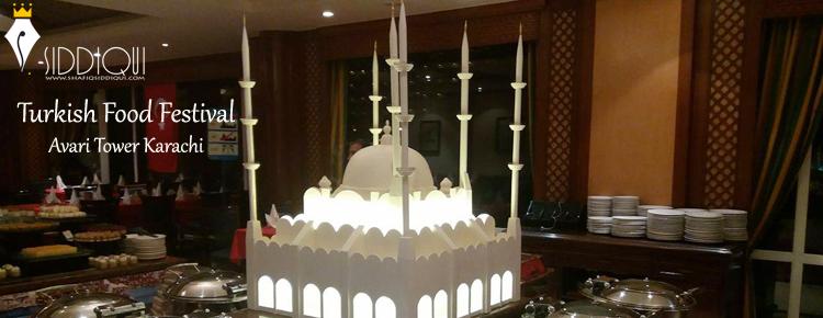 Turkish-Food-Festival-Avari-towers-Karachi-shafiqsiddiqui