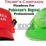 Trump's Campaign – Flambeau For Pakistan's Digital Professionals