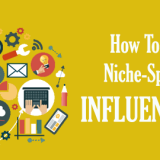 How To Find Industry Specific Influencers For Digital Marketing?